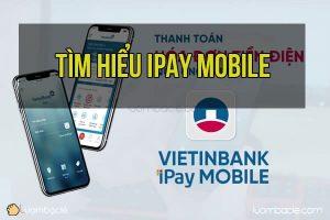 Ứng dụng VietinBank iPay Mobile